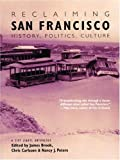 img - for Reclaiming San Francisco: History, Politics, Culture (A City Lights Anthology) 1st (first) , secon Edition published by City Lights Publishers (2001) book / textbook / text book
