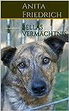 Bellas Verm�chtnis: Tiergeschichten