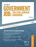 Getting a Government Job:  The Civil Service Handbook: Get Job Security with Great Benefits (Peterson's Getting a Government Job: The Civil Service Handbook)