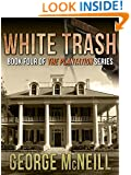 White Trash (The Plantation Series Book 4)
