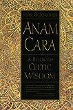 Image of Anam Cara: A Book of Celtic Wisdom