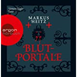 Blutportalevon &#34;Markus Heitz&#34;