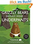 Why Grizzly Bears Should Wear Underpa...