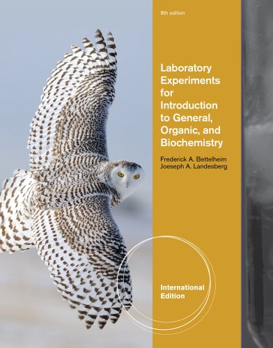 Laboratory Experiments For Introduction To General, Organic And Biochemistry