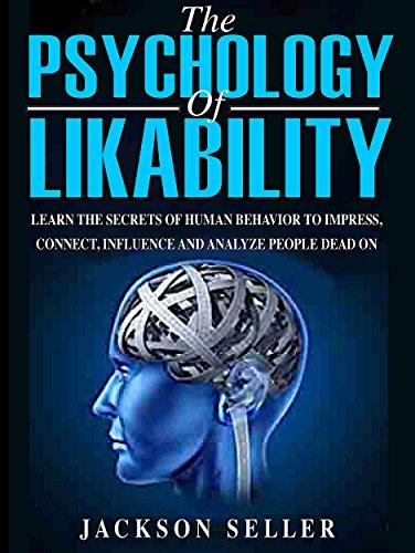 Psychology: The Psychology Of Likability by Jackson Seller ebook deal