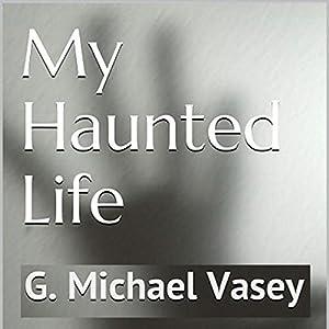 My Haunted Life Audiobook