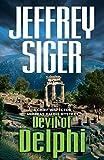 Devil of Delphi: A Chief Inspector Andreas Kaldis Mystery (Chief Inspector Andreas Kaldis Series)