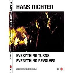 Hans Richter: Everything Turns