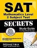 SAT Mathematics Level 2 Subject Test Secrets