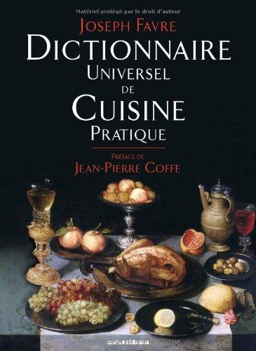 Dictionnaire universel de cuisine pratique favre les prix - Dictionnaire cuisine francais ...