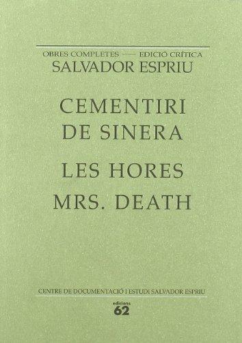 CEMENTIRI DE SINERA ; LES HORES