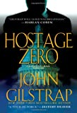 Hostage Zero (A Jonathan Grave Thriller)
