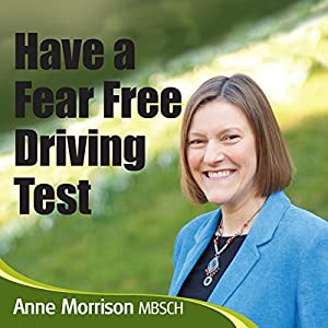 Have a Fear-Free Driving Test Audiobook