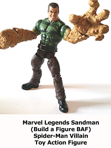 Review: Marvel Legends Sandman (Build a Figure BAF) Spider-Man Villain Toy Action Figure