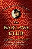 The Baklava Club: A Novel (Investigator Yashim)