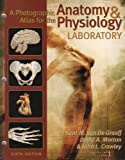 A Photographic Atlas for the Anatomy & Physiology Laboratory, 6th Edition