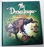 The Dreamkeeper: A Letter from Robert Ingpen to His Granddaughter, Alice Elizabeth