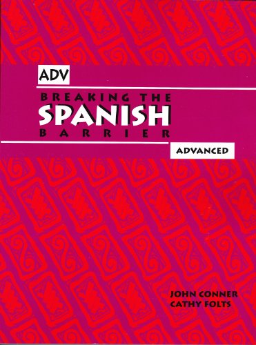 Breaking the Spanish Barrier Advanced097129593X