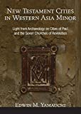 img - for New Testament Cities in Western Asia Minor: Light from Archaeology on Cities of Paul and the Seven Churches of Revelation book / textbook / text book