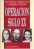 img - for Operacion Siglo XX (Spanish) book / textbook / text book