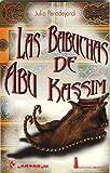 Las babuchas de Abu Kassim (Biblioteca Juvenil) (Spanish Edition)