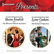 The Billionaire's Defiant Acquisition & The Sicilian's Stolen Son   [Sharon Kendrick, Lynne Graham]