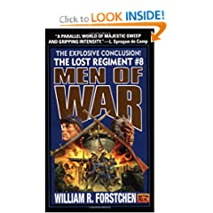 Men of War (The Lost Regiment #8) by William R. Forstchen