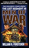 Men of War (The Lost Regiment #8) (0451457706) by Forstchen, William R.