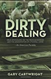 Dirty Dealing: Drug Smuggling on the Mexican Border and the Assassination of a Federal Judge