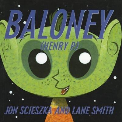 Baloney (Henry P.)[BALONEY HENRY P][Prebound] PDF