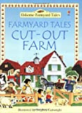 Farmyard Tales Cut-out Farm (Usborne Cut-out Models) (0746049099) by Ashman, Iain