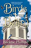 img - for Birds in the Belfry (All God's Creatures) by Raelene Phillips (2005) Paperback book / textbook / text book
