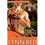 Bearly Breathing (Alpha Werebear Shifter Paranormal Romance) (The Jamesburg Shifters Book 4) ~ Lynn Red