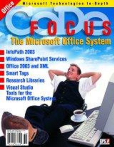 CODE Focus Magazine - 2003 - Vol. 1 - Issue 2 - Microsoft Office System (Ad-Free!)