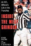 Inside the Meat Grinder: An NFL Official