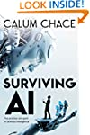Surviving AI: The promise and peril o...