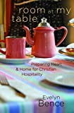Room at My Table: Preparing Heart and Home for Christian Hospitality thumbnail
