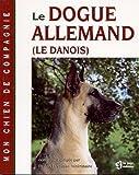 echange, troc Joël Dehasse - Le dogue allemand