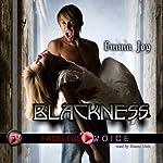 Blackness: Duane Dale Narration | Emma Joy