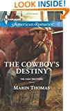 The Cowboy's Destiny (Harlequin American Romance\The Cash Brothers)