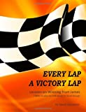 Every Lap A Victory Lap: Bible Study Guide for the Letter from James (1479197130) by Carpenter, David