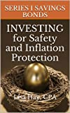 img - for Series I Savings Bonds: Investing for Safety and Inflation Protection book / textbook / text book