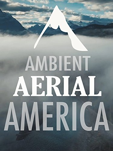 Ambient Aerial America