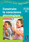 Construire la conscience phonologique...
