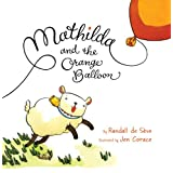 Mathilda and the Orange Balloon