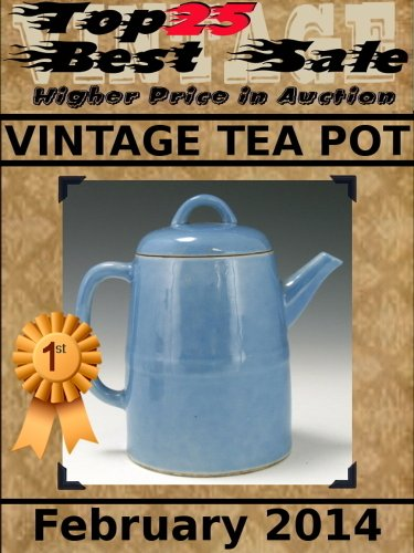 Top25 Best Sale - Higher Price In Auction - Vintage Tea Pot - February 2014