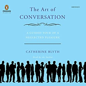 The Art of Conversation | [Catherine Blyth]