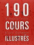 190 cours illustr�s � l'Ecole de Cuis...
