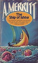 Abraham Merritt The Ship of Ishtar