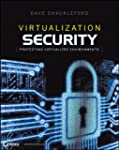 Virtualization Security: Protecting V...